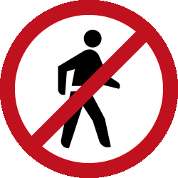Traffic sign of Malaysia: Pedestrians prohibited