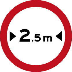 Traffic sign of Malaysia: Vehicles wider than indicated prohibited