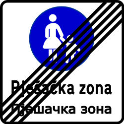 Traffic sign of Bosnia-Herzegovina: End of the zone for pedestrians