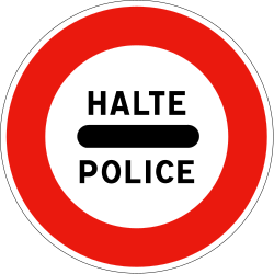 Traffic sign of France: Entry prohibited (checkpoint)