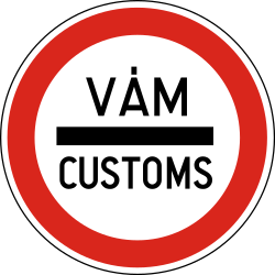 Traffic sign of Hungary: Entry prohibited (checkpoint)