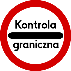Traffic sign of Poland: Entry prohibited (checkpoint)