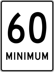 Traffic sign of Canada: Driving faster than indicated mandatory (minimum speed)