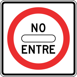 Traffic sign of Panama: Entry prohibited (road with one-way traffic)