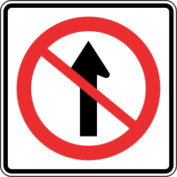 Traffic sign of Panama: Driving straight ahead prohibited