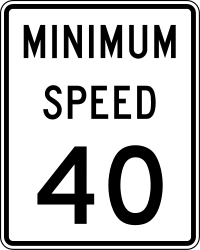 Traffic sign of United States: Driving faster than indicated mandatory (minimum speed)