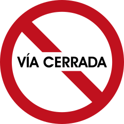 Traffic sign of Colombia: Entry prohibited