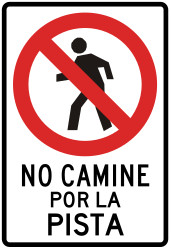 Traffic sign of Peru: Pedestrians prohibited