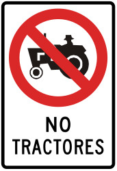 Traffic sign of Peru: Tractors prohibited