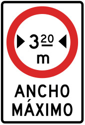 Traffic sign of Peru: Vehicles wider than indicated prohibited